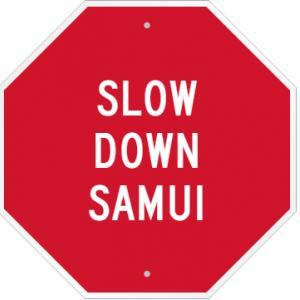 Slow Down Samui