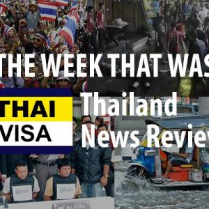 The week that was in Thailand news: Accentuating the positives in the Land of Smiles.